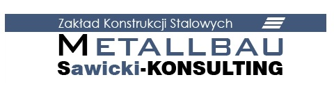 METALLBAU Sawicki Konsulting Produkcja Wyrobów Stalowych